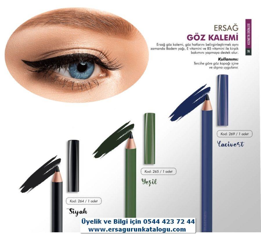 Göz Kalemleri (Siyah-Kod:264) (Yeşil-Kod:265) (Lacivert-Kod:269) Satış Fiyatı:24,15₺ /-/ Üye Fiyatı:19,32₺