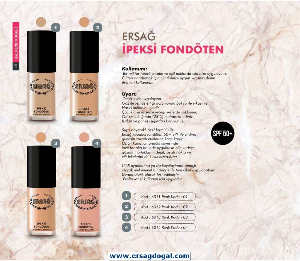 İpeksi Fondoten (4 Renk) (Ürün Kodu:6011-6014) Satış Fiyatı:112,50₺ /-/ Üye Fiyatı:90,00₺